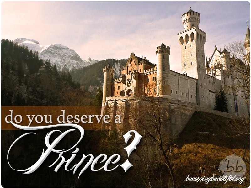 Do you deserve a prince