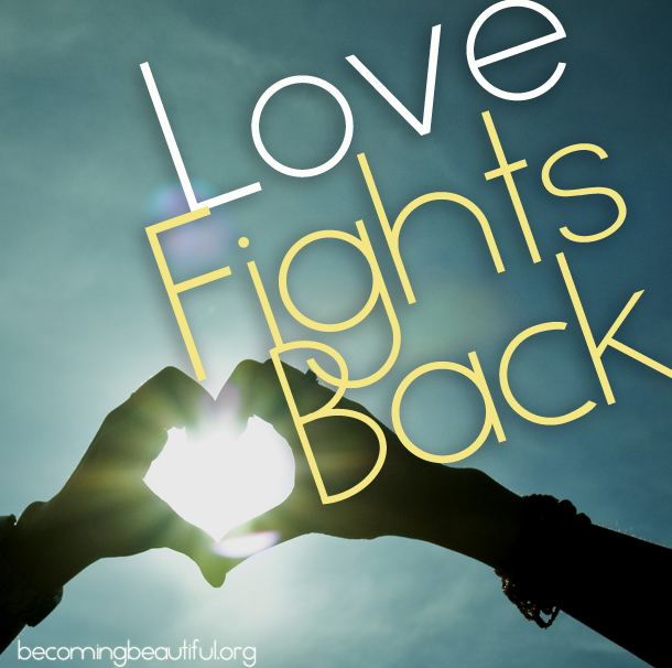 Love Fights Back