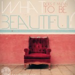 What Does it Mean To Be Beautiful?