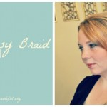 The Messy Braid Hair Tutorial
