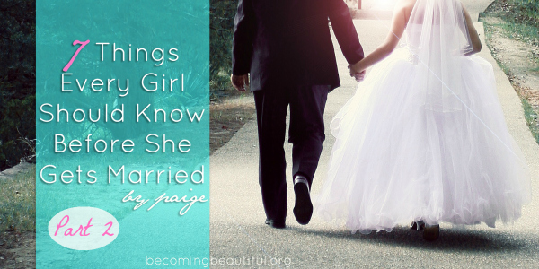 7 Things Every Girl Should Know Before She Gets Married Part 2