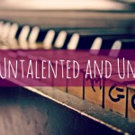 To the Untalented and Ungifted