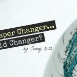 Am I Diaper Changer or World Changer?