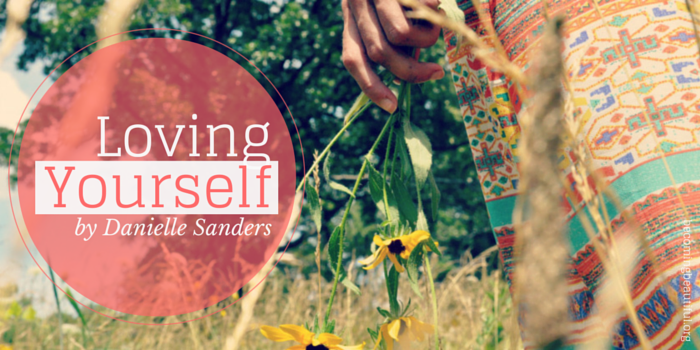 Loving Yourself by Danielle Sanders
