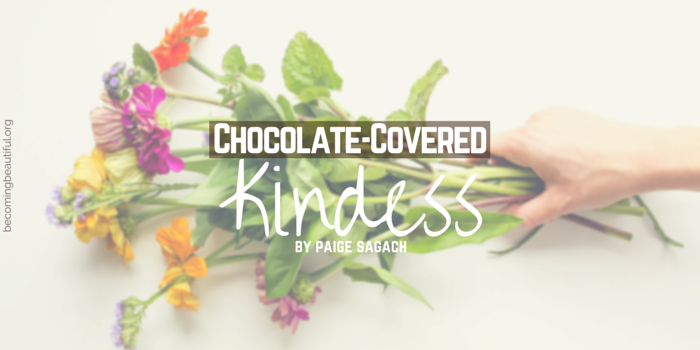 Chocolate-Covered Kindness