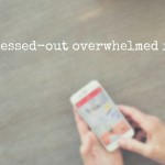 Dear stressed-out overwhelmed friend